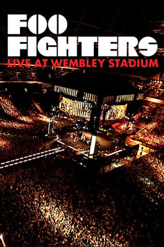 Foo Fighters: Live at Wembley Stadium (2008)