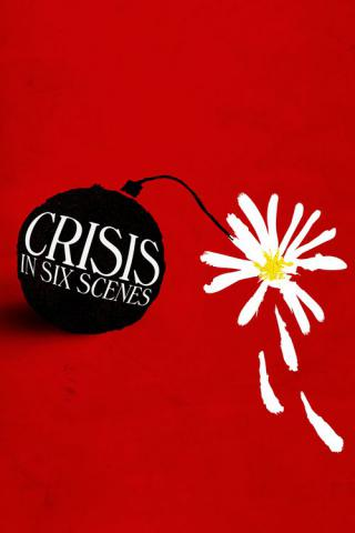 Кризис в шести сценах (2016)